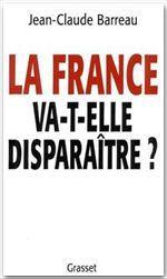 Couverture de La france va -t-elle disparaître ?