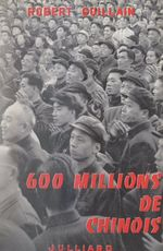 600 millions de chinois  - Robert Guillain