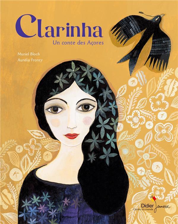 CLARINHA - UN CONTE DES ACORES