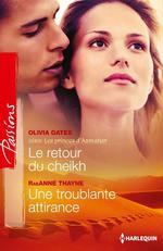 Vente Livre Numérique : Le retour du cheikh - Une troublante attirance  - RaeAnne Thayne - Olivia Gates