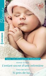 Vente Livre Numérique : L'enfant secret d'une infirmière - Si près de lui...  - Tina Beckett - Annie O'Neil
