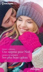 Vente Livre Numérique : Une surprise pour Noël - Son plus beau cadeau  - Penny Jordan - Meredith Webber