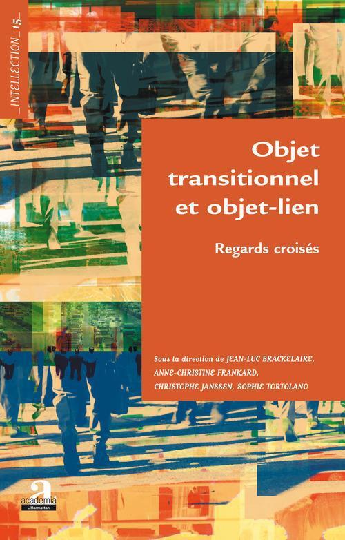Objet transtionnel et objet lien ; regards croisés