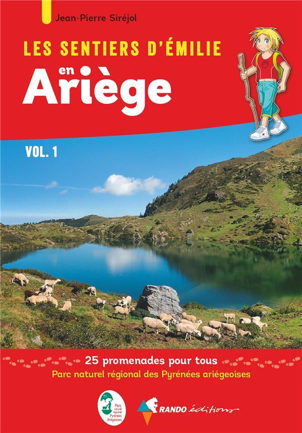 les sentiers d'Emilie ; Ariège