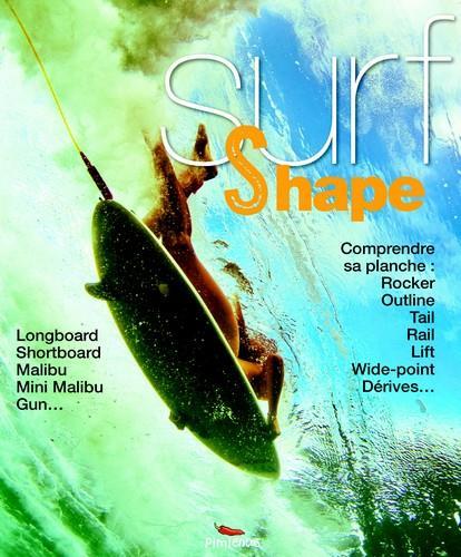 Surf et shape ; comprendre sa planche