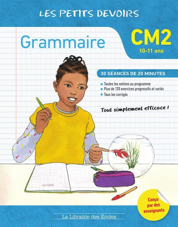 Les petits devoirs ; grammaire ; CM2 ; 30 séances de 20 minutes (10-11 ans)