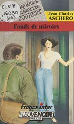 Les enquêtes du commissaire Joubert (15) : Fonds de miroirs
