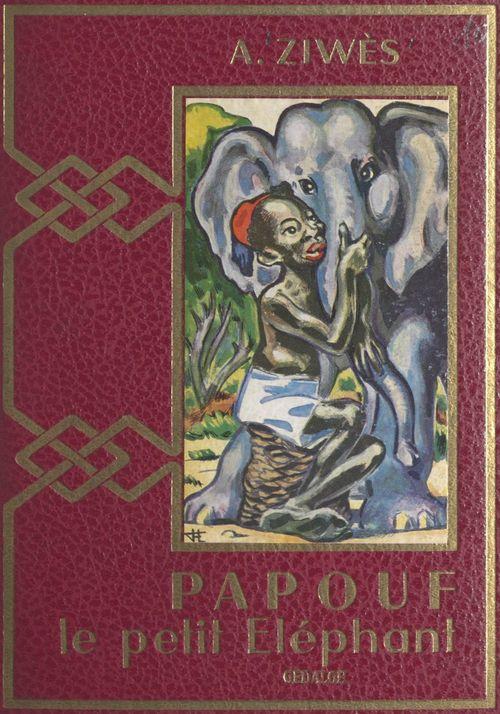 La merveilleuse histoire de Papouf, le petit éléphant