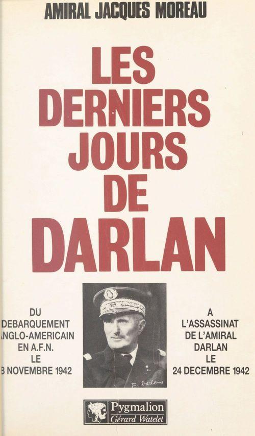 Les derniers jours de Darlan