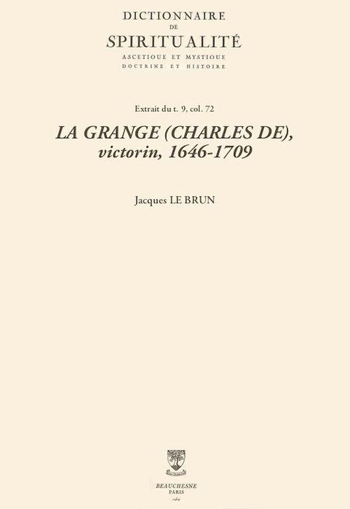 LA GRANGE (CHARLES DE), victorin, 1646-1709