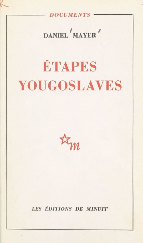 Vente EBooks : Étapes yougoslaves  - Daniel Mayer