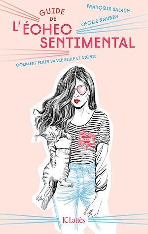 Guide de l'échec sentimental