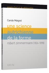 Une science autrichienne de la forme ; Robert Zimmermann ; 1824-1898