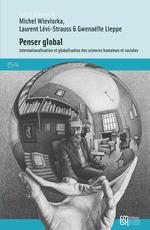 Vente Livre Numérique : Penser global  - Michel WIEVIORKA - Laurent Lévi-Strauss - Gwenaëlle Lieppe