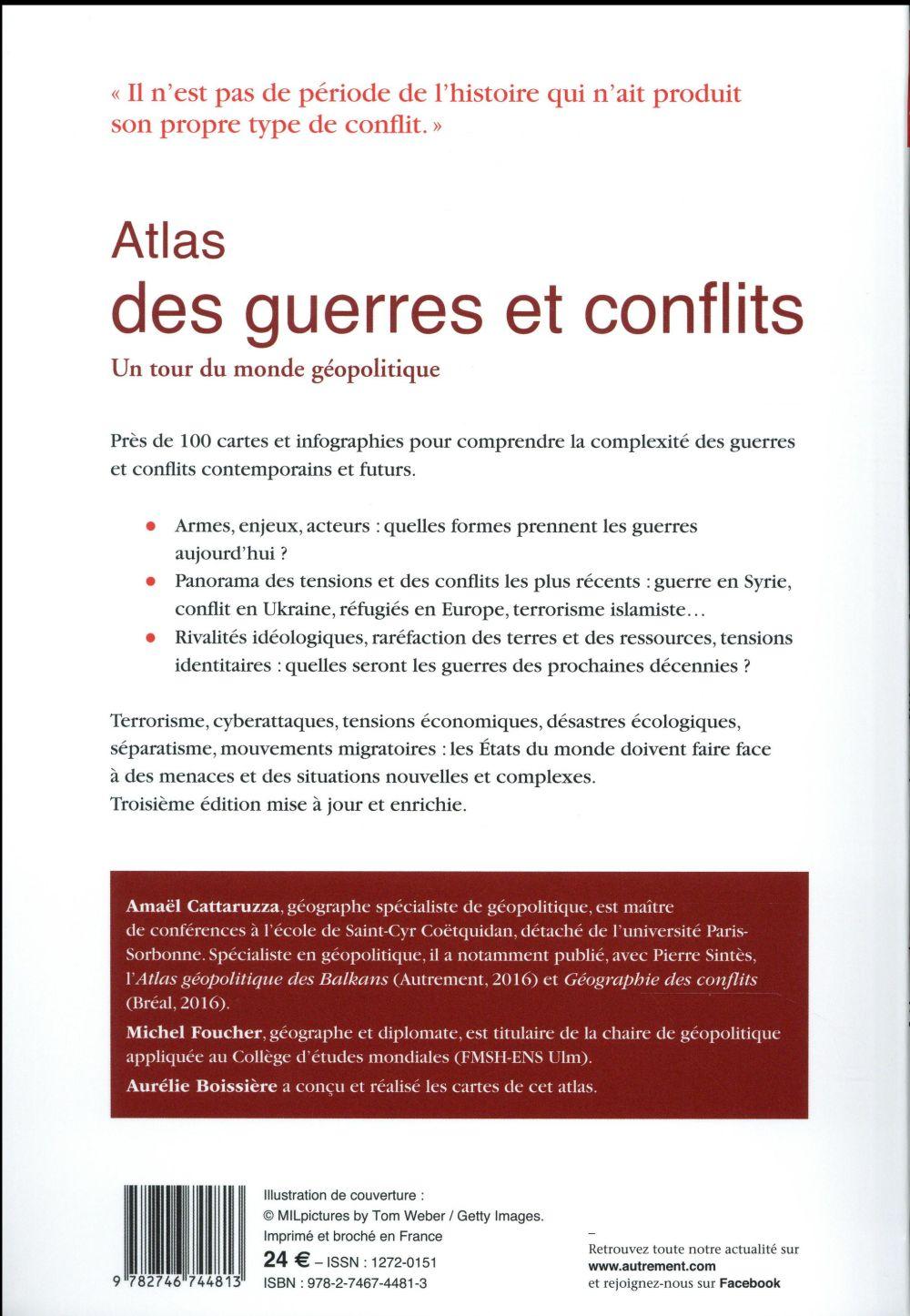 Atlas des guerres et conflits ; un tour du monde géopolitique (3e édition)