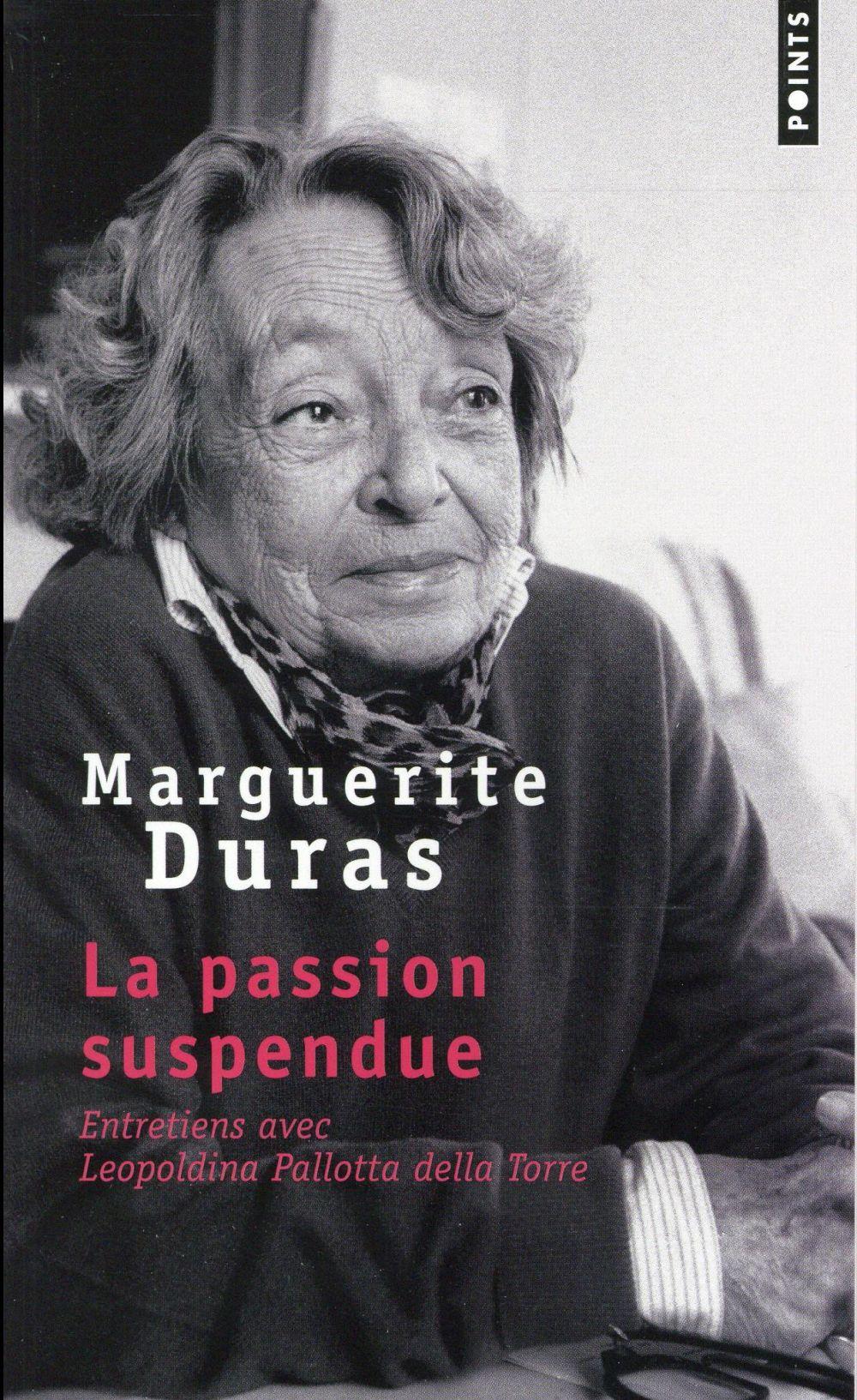 La passion suspendue ; entretiens avec Leopoldina Pallotta della Torre