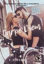 Carpe Diem  - C.N. Ferry