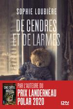 Vente Livre Numérique : De cendres et de larmes  - Sophie Loubière