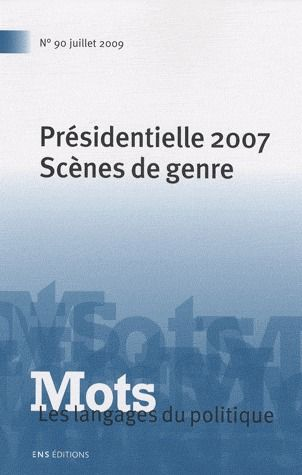 Présidentielle 2007 ; scènes de genre