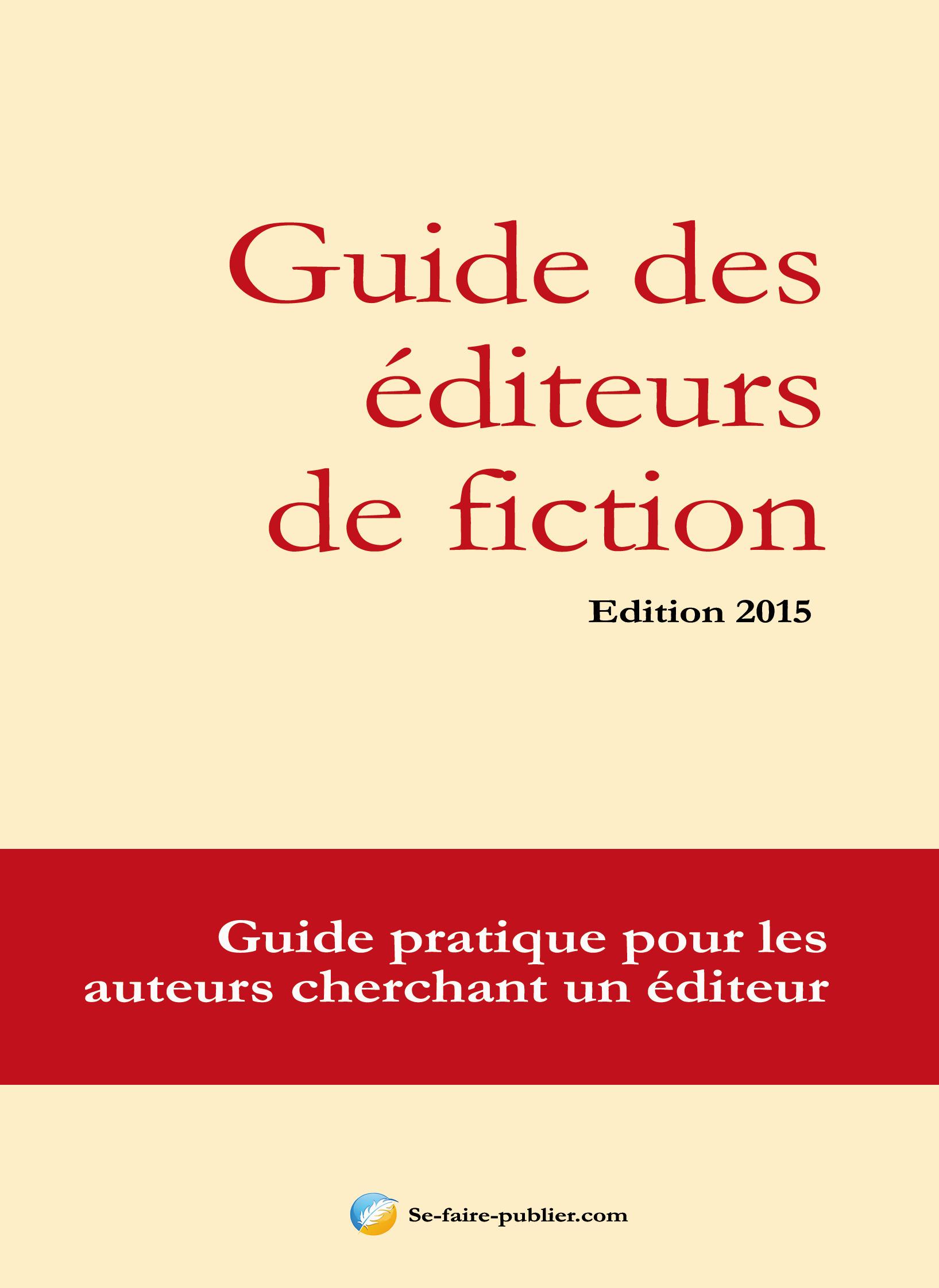 Guide des éditeurs de fiction