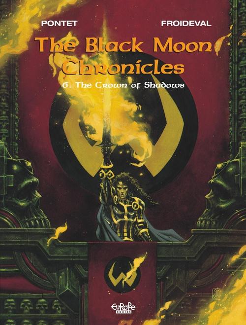 Les Chroniques de la Lune Noire - Tome 6 - 6. The Crown of Shadows