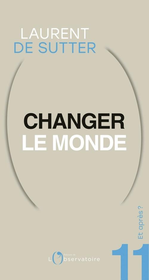 Et après ? #11 Changer le monde