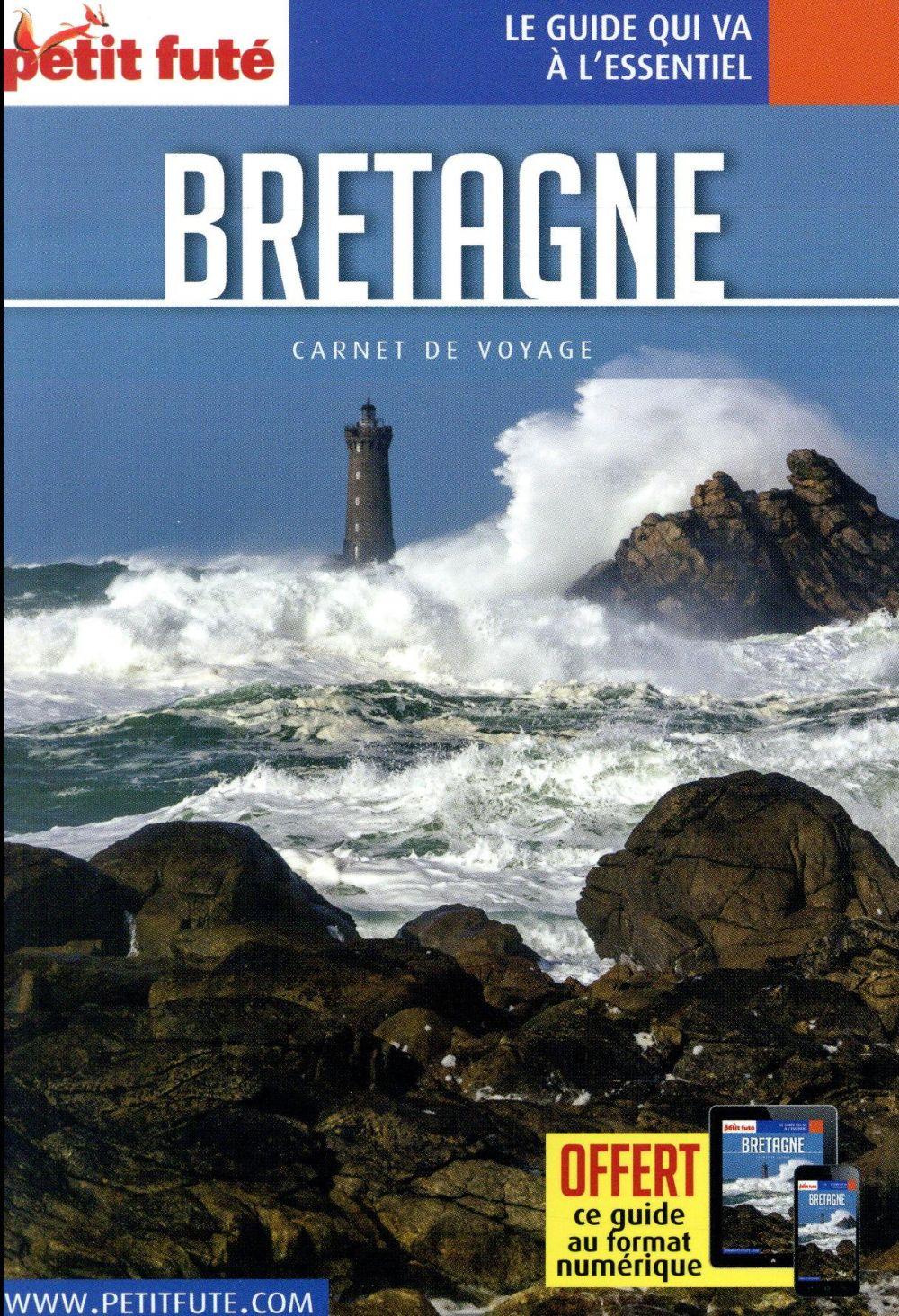 GUIDE PETIT FUTE ; CARNETS DE VOYAGE ; Bretagne