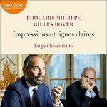 Impressions et lignes claires  - Gilles Boyer - Edouard PHILIPPE