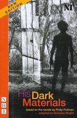 Vente EBooks : His Dark Materials (Stage Version) (NHB Modern Plays)  - Philip Pullman