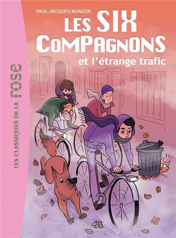 LES SIX COMPAGNONS - T03 - LES SIX COMPAGNONS 03 - LES SIX COMPAGNONS ET L'ETRANGE TRAFIC Bonzon Paul-Jacques
