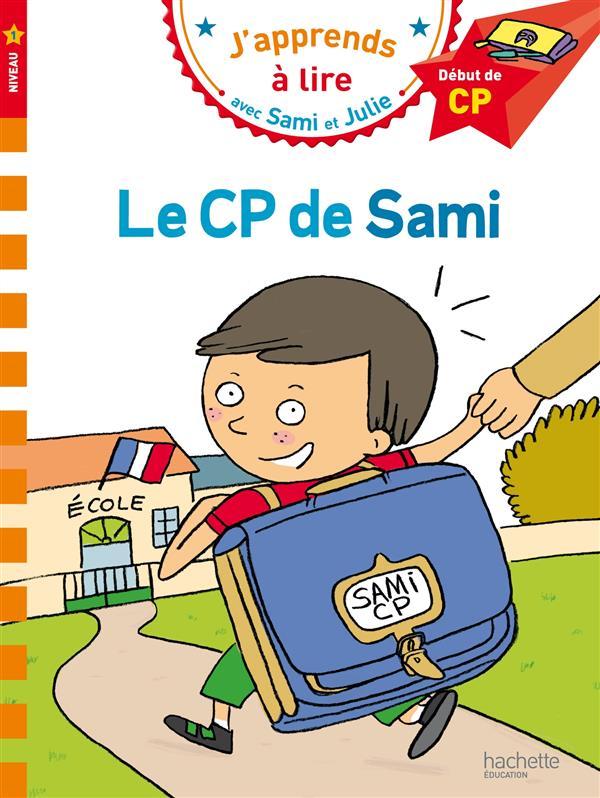 J'apprends à lire avec Sami et Julie ; le CP de Sami ; niveau 1