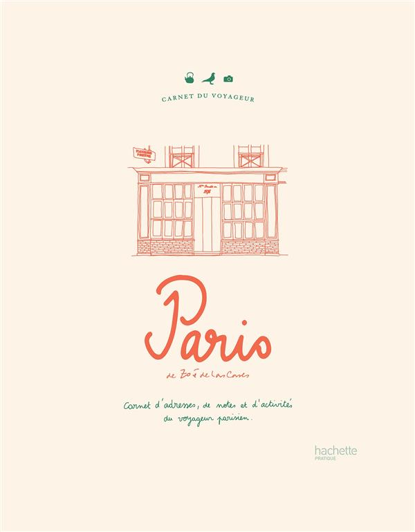 Carnet du voyageur ; Paris ; carnet d'adresses, de notes et d'activités du voyageur parisien