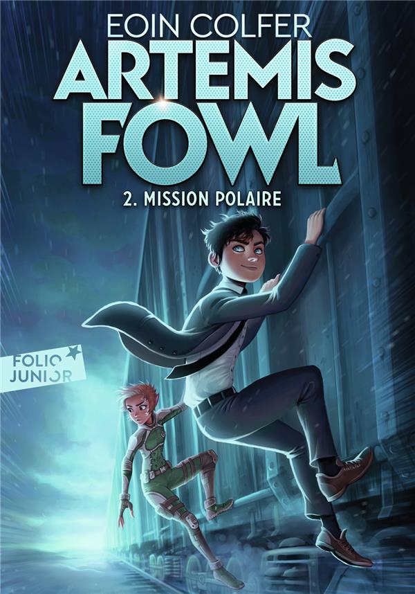 Artemis Fowl T.2 ; mission polaire