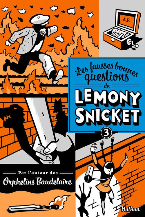 Les fausses bonnes questions de Lemony Snicket t.3 ; ne devriez-vous pas être en classe ?