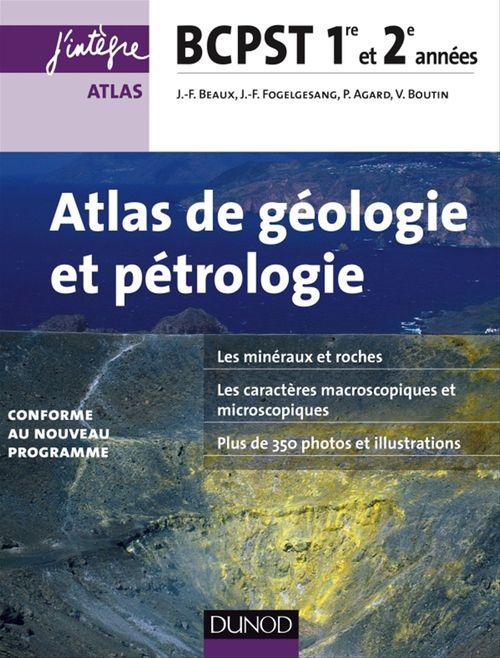 Atlas de géologie et pétrologie ; bcpst ; 1ère et 2e années (2e édition)