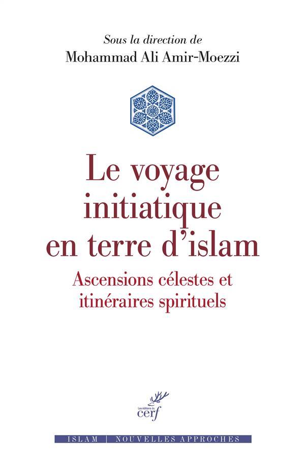 Le voyage initiatique en terre d'Islam