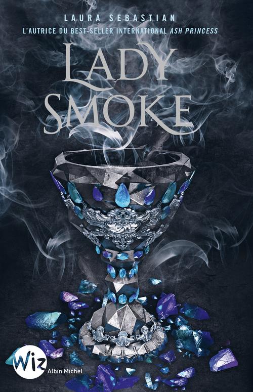 Ash princess T.2 ; lady smoke