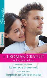 Vente EBooks : Le miracle d'une nuit - Surprise au Grace Hospital - Un chirurgien amoureux  - Emily Forbes - Tina Beckett - Marion Lennox