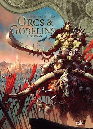 Orcs & gobelins T.11 ; Kronan