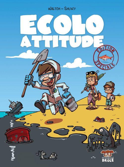 Ecolo Attitude  - Waltch  - Shuky