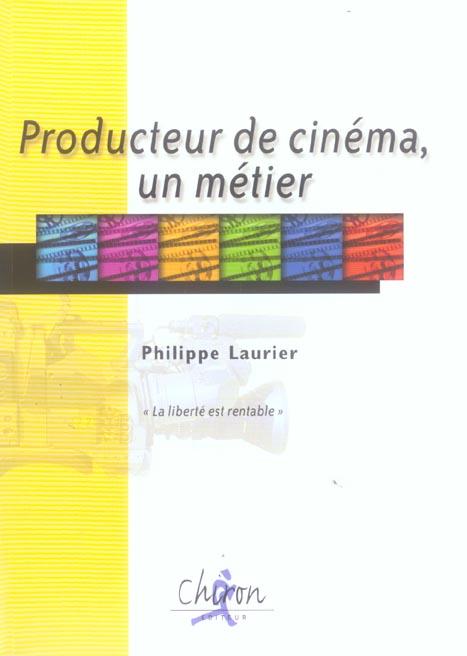 Producteur de cinema, un metier