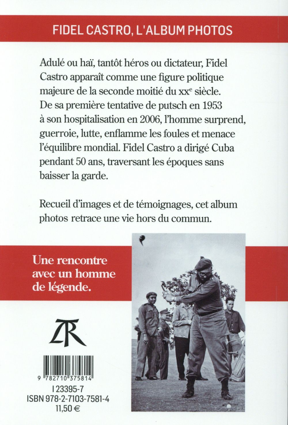 Fidel Castro ; l'album photos