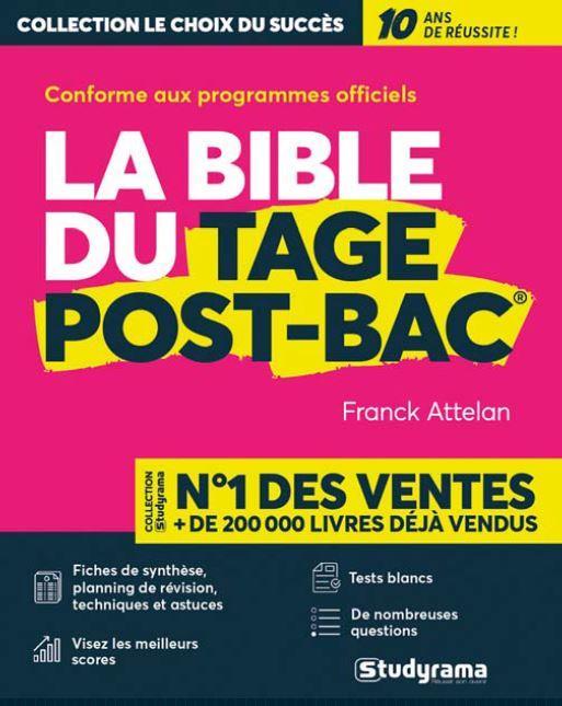 LA BIBLE DU TAGE POST-BAC® ATTELAN, FRANCK