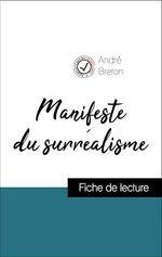 Vente Livre Numérique : Analyse de l'oeuvre : Manifeste du surréalisme (résumé et fiche de lecture plébiscités par les enseignants sur fichedelecture.fr  - André BRETON