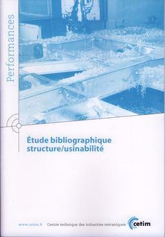 étude bibliographique ; structure ; usinabilite ; performances