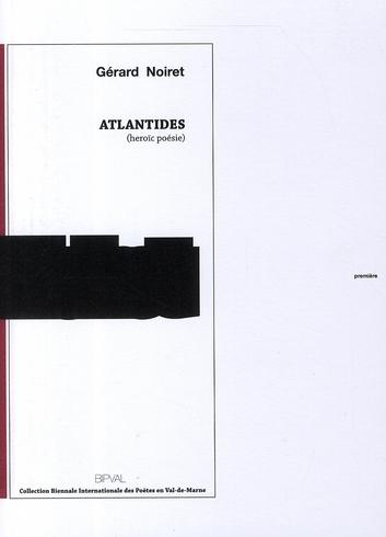Atlantides ; heroïc poésie