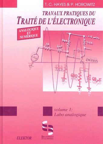 Travaux pratiques du traité de l'électronique t.1 ; labo analogique