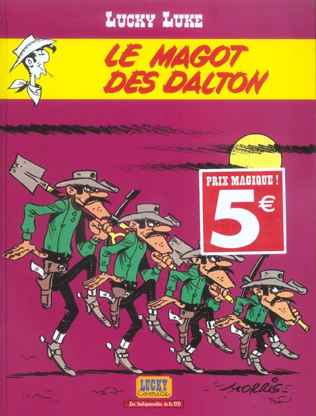 Lucky Luke T.16 ; le magot des Dalton