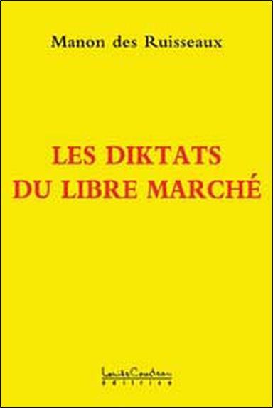 Les diktats du libre marché