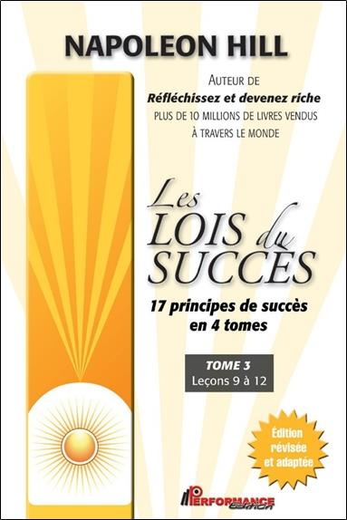 Les lois du succès t.3 ; leçons 9 à 12